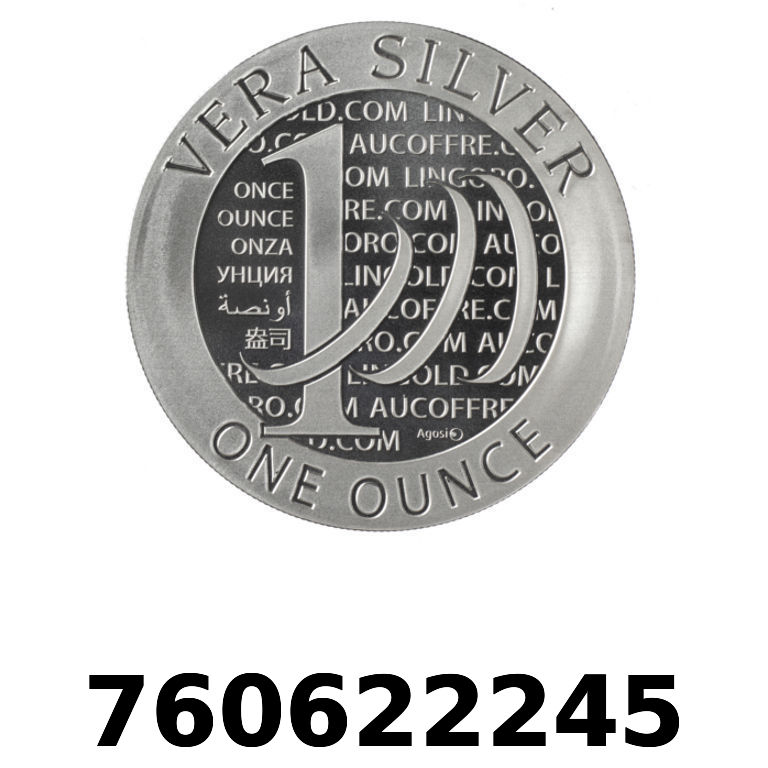 Réf. 760622245 Vera Silver 1 once (LSP)  2015 - AVERS