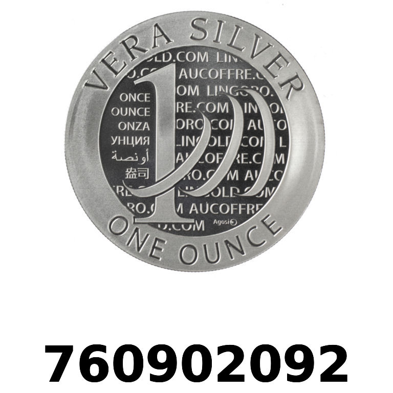 Réf. 760902092 Vera Silver 1 once (LSP - 40MM)  2015 - 2eme type - AVERS