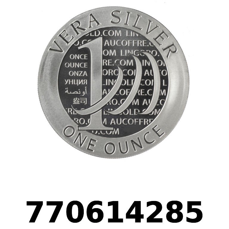 Réf. 770614285 Vera Silver 1 once (LSP)  2015 - 2eme type - AVERS