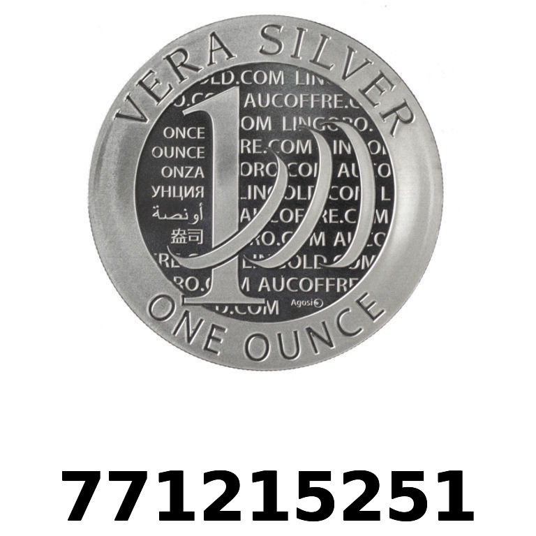 Réf. 771215251 Vera Silver 1 once (LSP)  2015 - 2eme type - AVERS