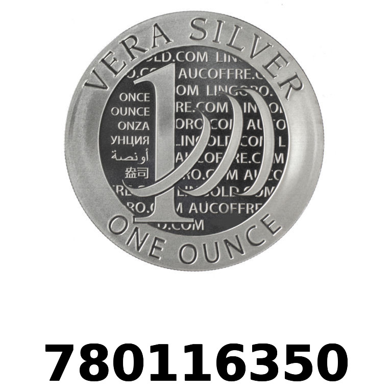 Réf. 780116350 Vera Silver 1 once (LSP)  2015 - 2eme type - AVERS