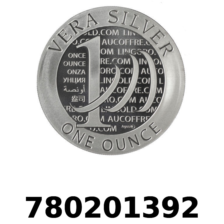 Réf. 780201392 Vera Silver 1 once (LSP - 40MM)  2015 - 2eme type - AVERS