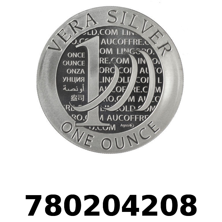 Réf. 780204208 Vera Silver 1 once (LSP - 40MM)  2015 - 2eme type - AVERS
