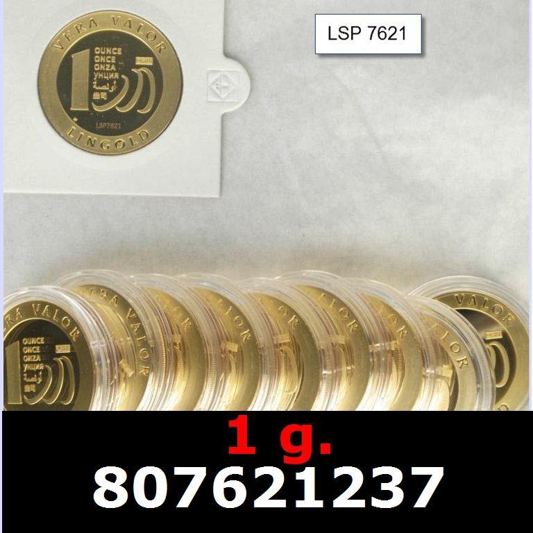 Réf. 807621237 1 gramme d\'or pur - Vera Valor (LSP)  Issu d un lot de 10 Vera Valor 1 once - AVERS