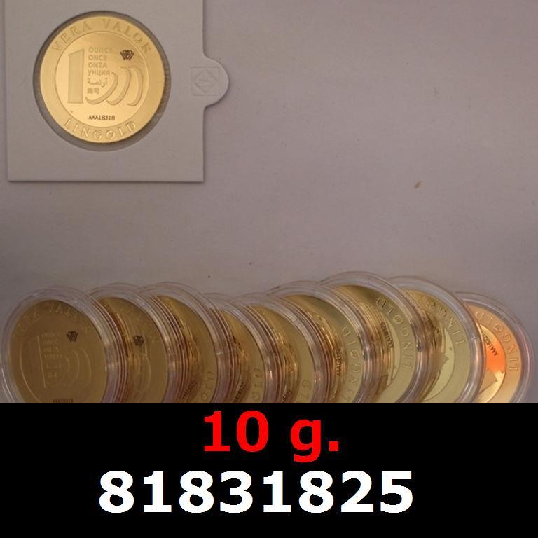 Réf. 81831825 10 grammes d\'or pur - Vera Valor (LSP)  Issu d un lot de 10 Vera Valor 1 once - AVERS