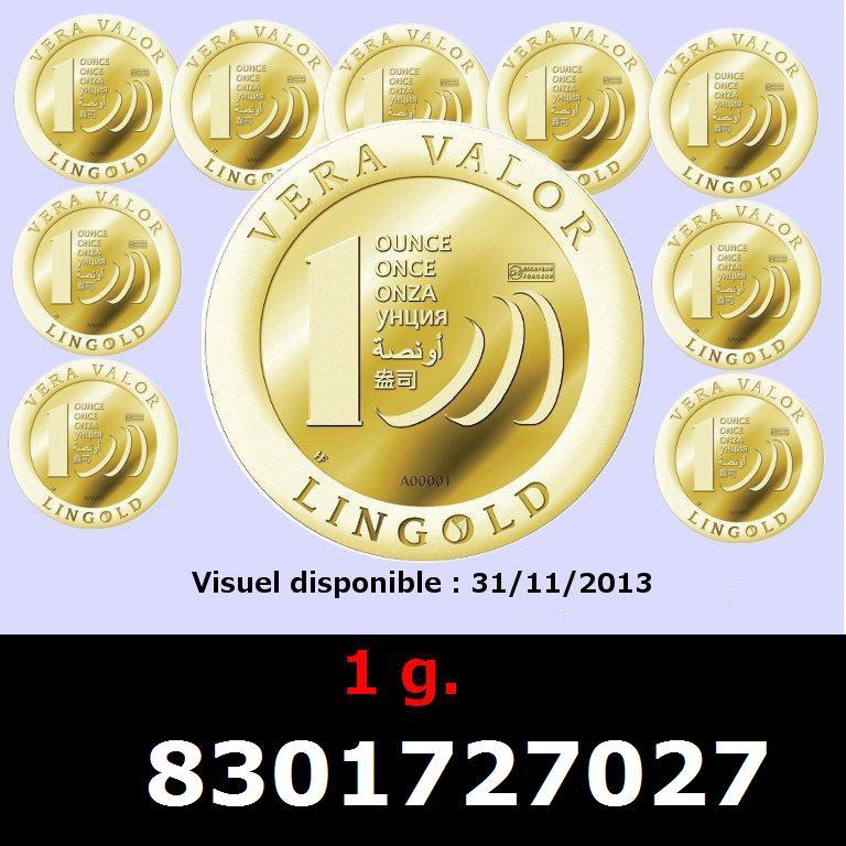 Réf. 8301727027 1 gramme d\'or pur - Vera Valor (LSP)  Issu d un lot de 10 Vera Valor 1 once - AVERS