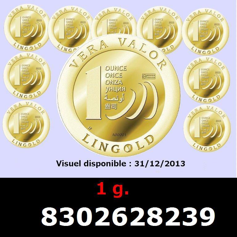 Réf. 8302628239 1 gramme d\'or pur - Vera Valor (LSP)  Issu d un lot de 10 Vera Valor 1 once - AVERS