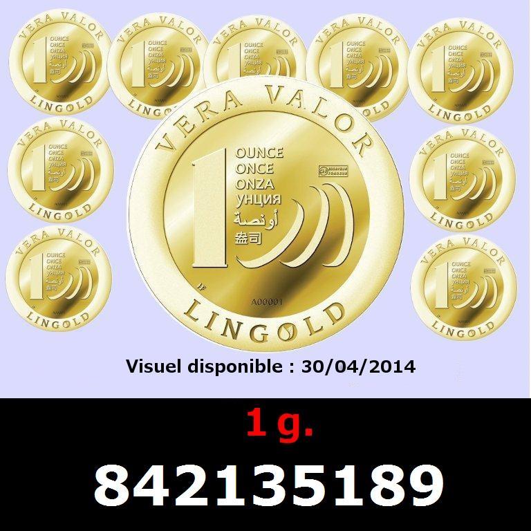 Réf. 842135189 1 gramme d\'or pur - Vera Valor (LSP)  Issu d un lot de 10 Vera Valor 1 once - AVERS