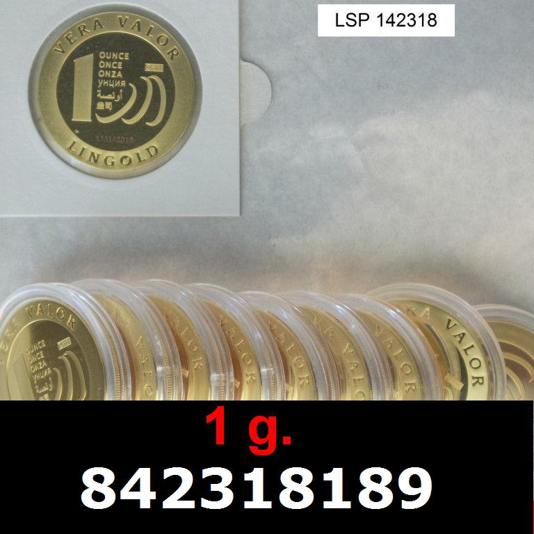 Réf. 842318189 1 gramme d\'or pur - Vera Valor (LSP)  Issu d un lot de 10 Vera Valor 1 once - AVERS