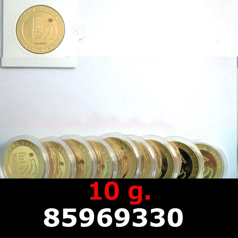 Réf. 85969330 10 grammes d\'or pur - Vera Valor (LSP)  Issu d un lot de 10 Vera Valor 1 once - AVERS