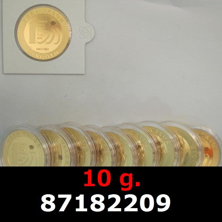 Réf. 87182209 10 grammes d\'or pur - Vera Valor (LSP)  Issu d un lot de 10 Vera Valor 1 once - AVERS