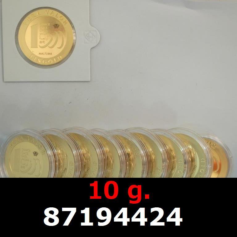 Réf. 87194424 10 grammes d\'or pur - Vera Valor (LSP)  Issu d un lot de 10 Vera Valor 1 once - AVERS