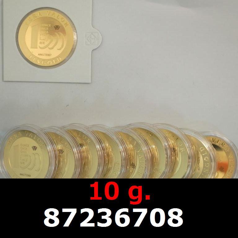 Réf. 87236708 10 grammes d\'or pur - Vera Valor (LSP)  Issu d un lot de 10 Vera Valor 1 once - AVERS