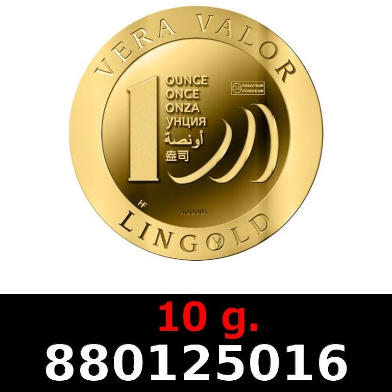 Réf. 880125016 10 grammes d\'or pur - Vera Valor (LSP)  Issu d un lot de 10 Vera Valor 1 once - AVERS