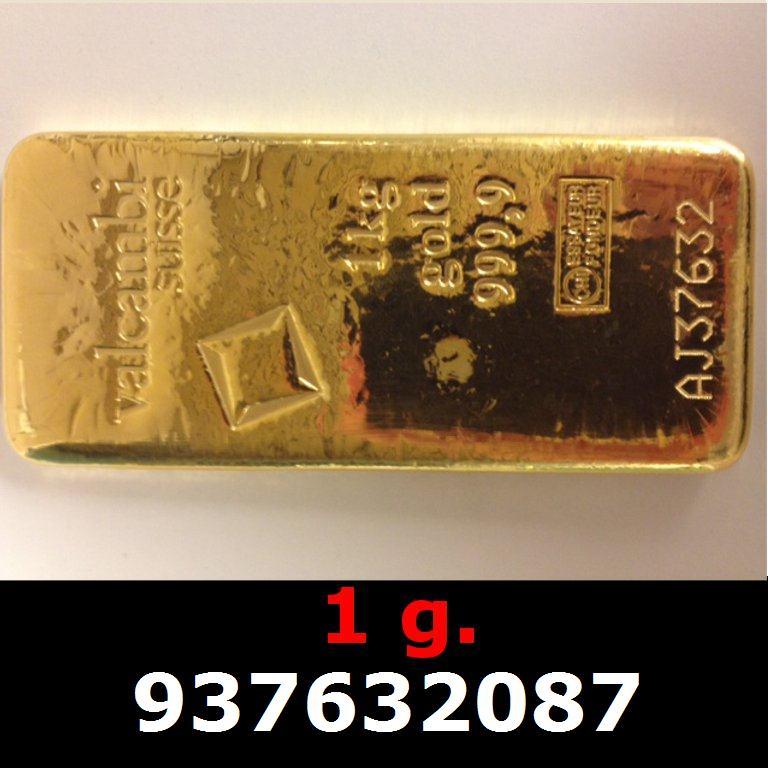 Réf. 937632087 1 gramme d\'or pur (Lingot LSP)  Issu d un lingot good delivery de 1 kilo - AVERS