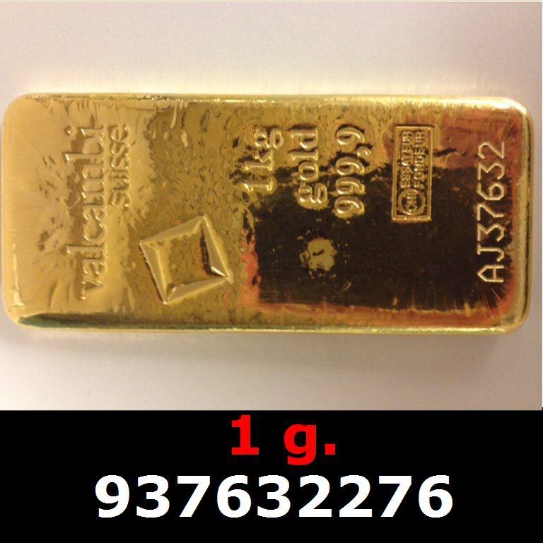 Réf. 937632276 1 gramme d\'or pur (Lingot LSP)  Issu d un lingot good delivery de 1 kilo - AVERS