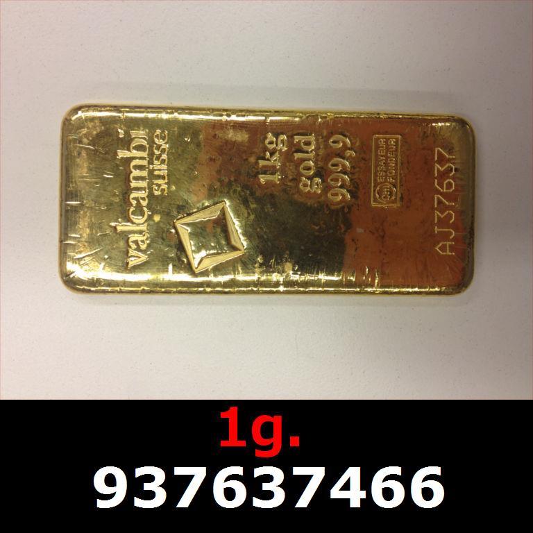 Réf. 937637466 1 gramme d\'or pur (Lingot LSP)  Issu d un lingot good delivery de 1 kilo - AVERS