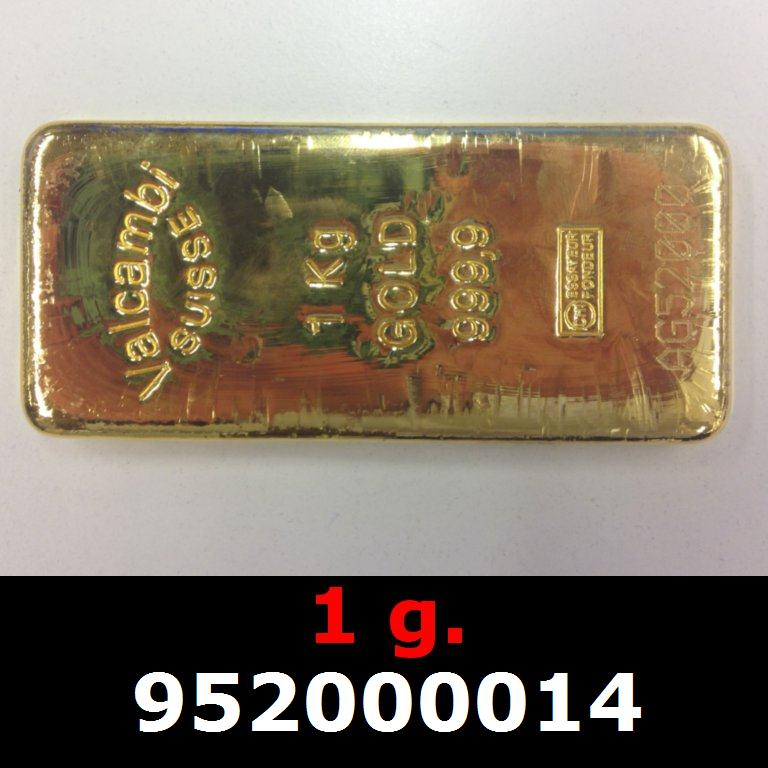 Réf. 952000014 1 gramme d\'or pur (Lingot LSP)  Issu d un lingot good delivery de 1 kilo - AVERS