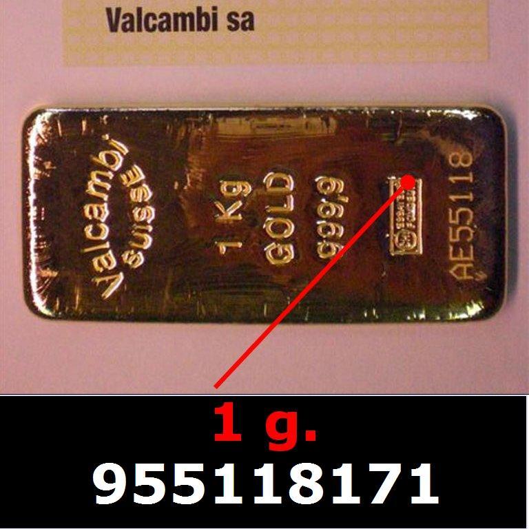 Réf. 955118171 1 gramme d\'or pur (Lingot LSP)  Issu d un lingot good delivery de 1 kilo - AVERS