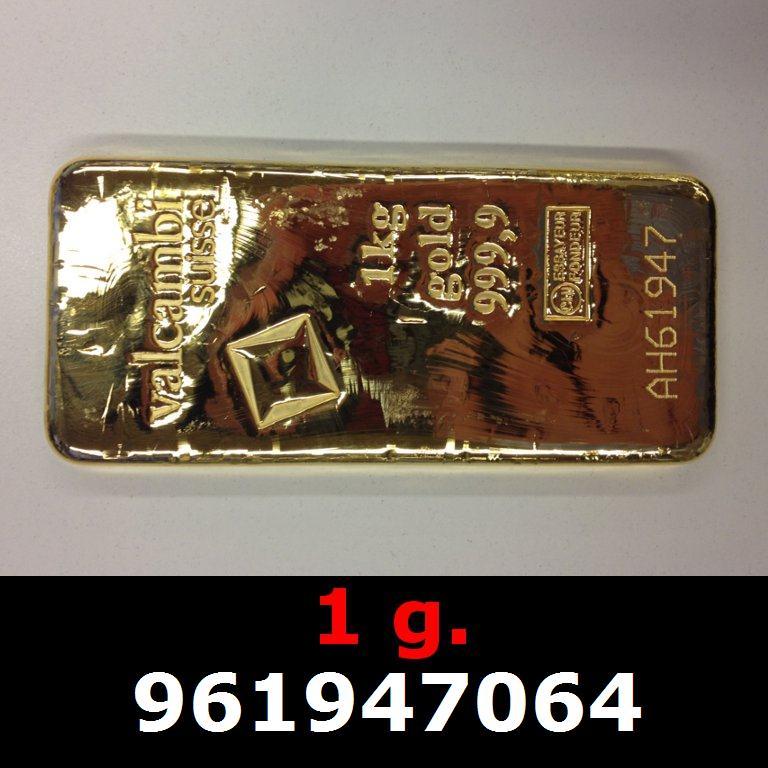 Réf. 961947064 1 gramme d\'or pur (Lingot LSP)  Issu d un lingot good delivery de 1 kilo - AVERS