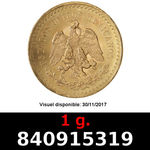 1 gramme d'or pur - 50 Pesos Mexique (LSP)  Issu d un lot de x10 50 Pesos