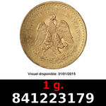 Réf. 841223179 1 gramme d\'or pur - 50 Pesos Mexique (LSP)  Issu d un lot de x10 50 Pesos - REVERS