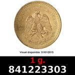 Réf. 841223303 1 gramme d\'or pur - 50 Pesos Mexique (LSP)  Issu d un lot de x10 50 Pesos - REVERS