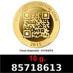 Réf. 85718613 10 grammes d\'or pur - Vera Valor (LSP)  Issu d un lot de 10 Vera Valor 1 once - REVERS