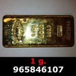 Réf. 965846107 1 gramme d\'or pur (Lingot LSP)  Issu d un lingot good delivery de 1 kilo - REVERS