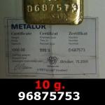 Réf. 96875753 10 grammes d\'or pur (LSP)  Issu d un lingot good delivery de 1 kilo - REVERS