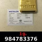 Réf. 984783376 1 gramme d\'or pur (Lingot LSP)  Issu d un lingot good delivery de 1 kilo - REVERS