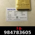 Réf. 984783605 1 gramme d\'or pur (Lingot LSP)  Issu d un lingot good delivery de 1 kilo - REVERS